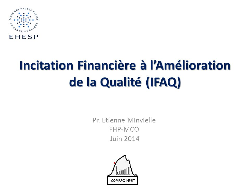 Incitation Financière à l'Amélioration de la Qualité (IFAQ)