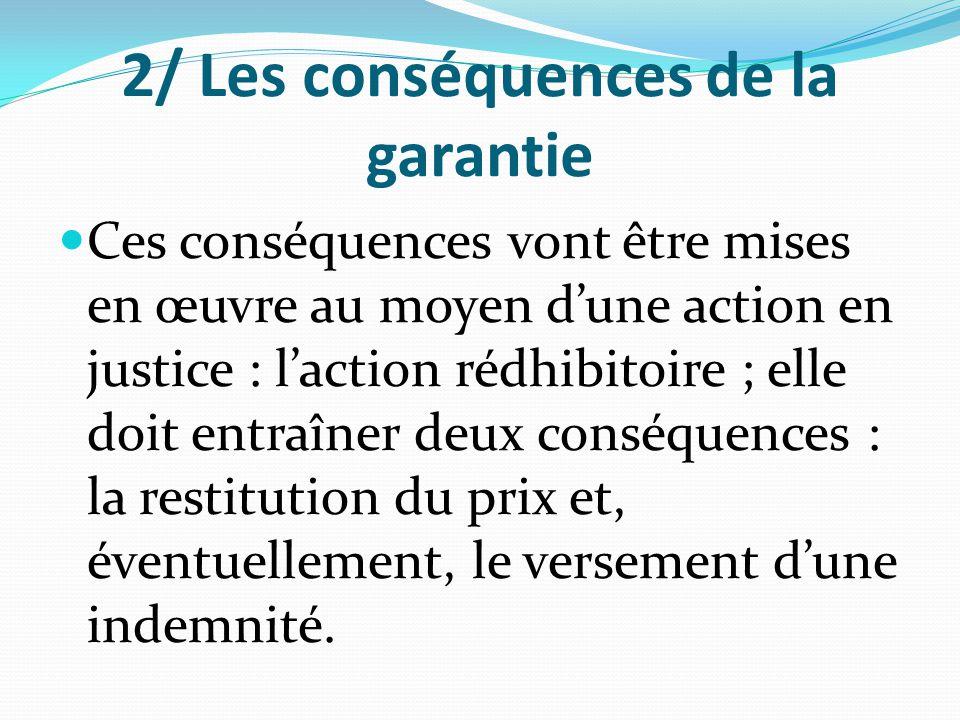 2/ Les conséquences de la garantie