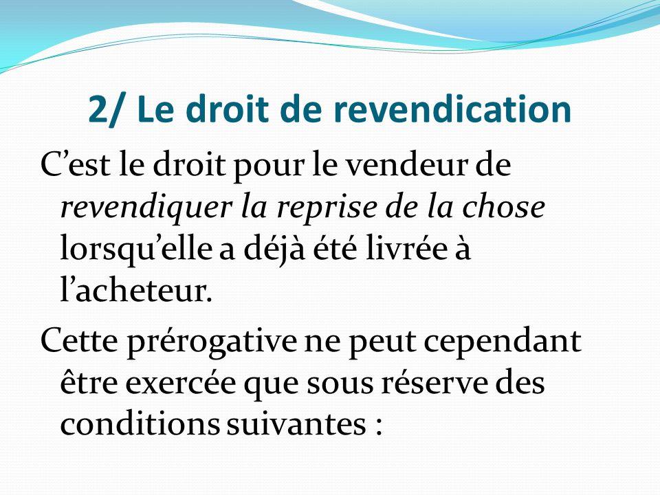 2/ Le droit de revendication