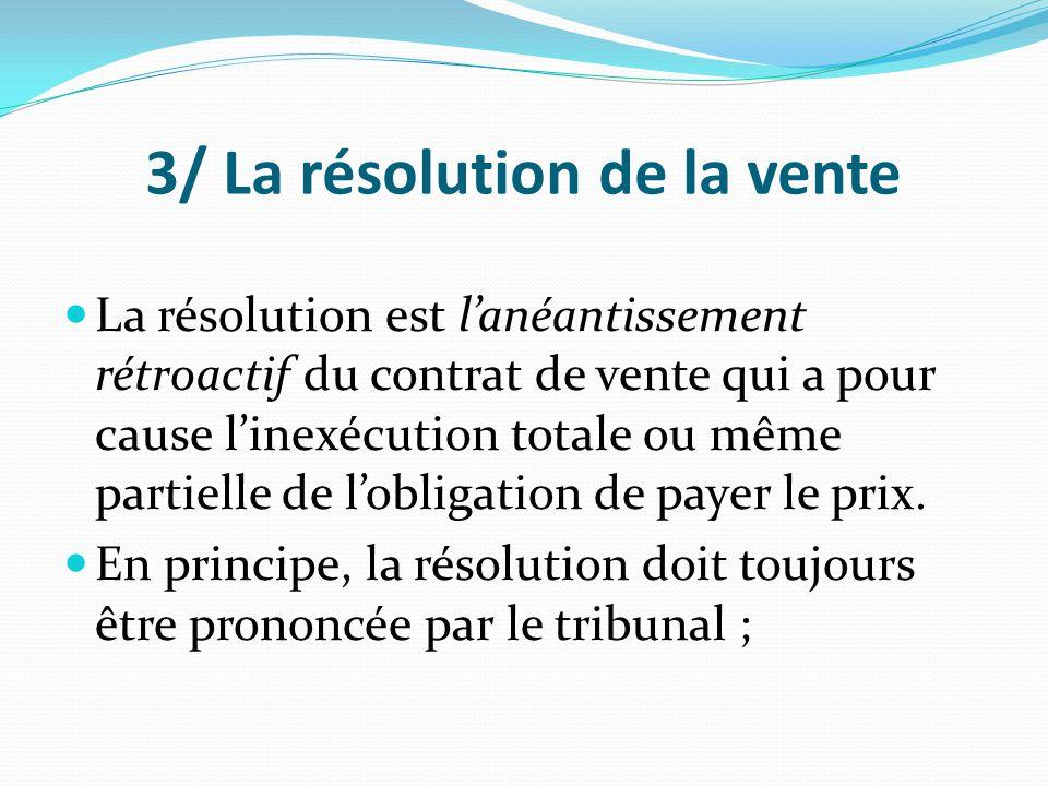 3/ La résolution de la vente