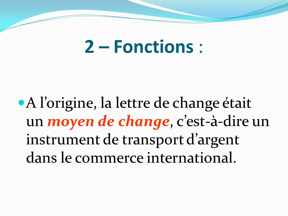 2 – Fonctions :