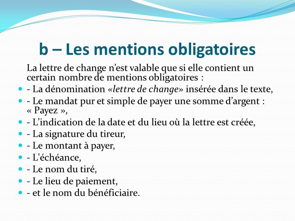 b – Les mentions obligatoires