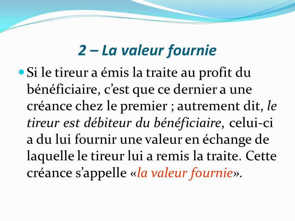 2 – La valeur fournie