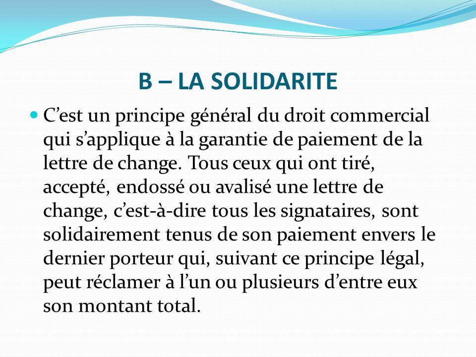 B – LA SOLIDARITE