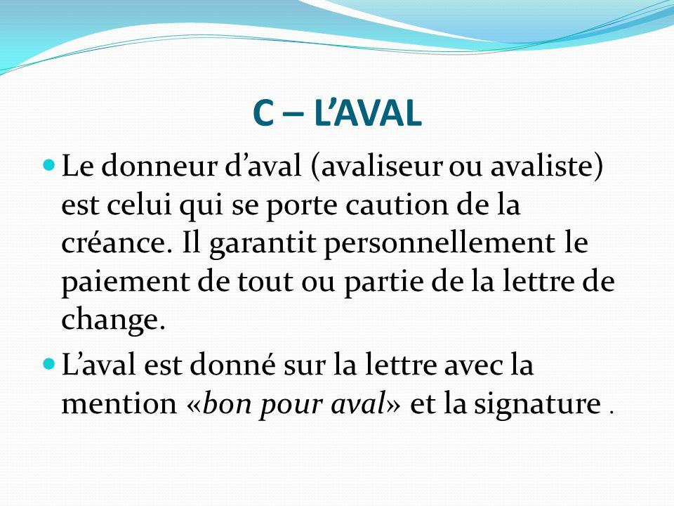 C – L'AVAL