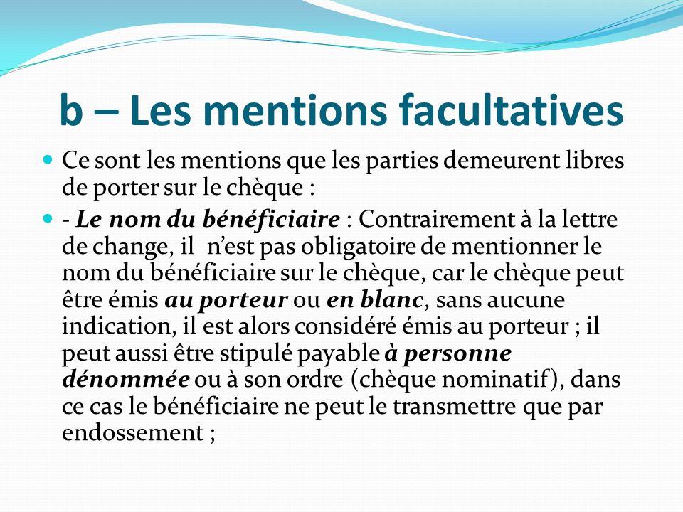 b – Les mentions facultatives