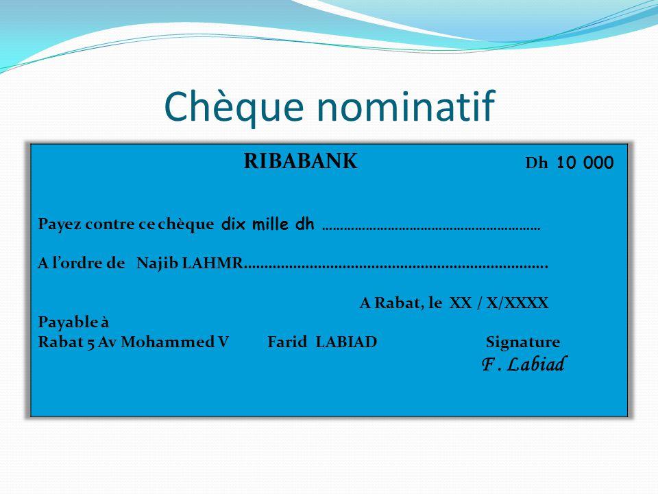 Chèque nominatif F . Labiad RIBABANK Dh 10 000