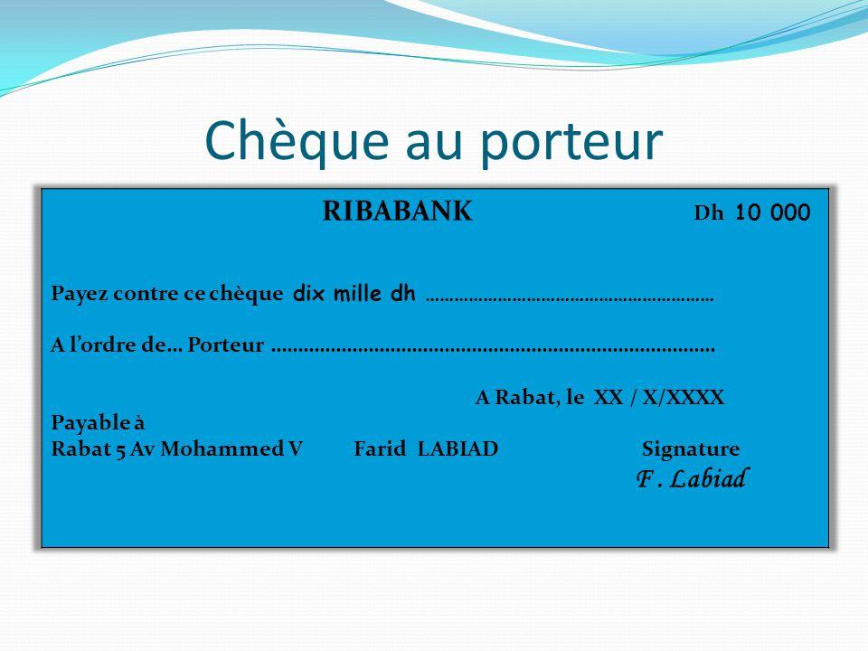 Chèque au porteur F . Labiad RIBABANK Dh 10 000