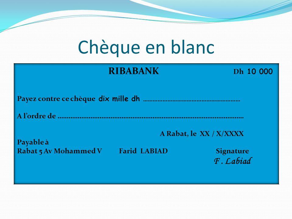 Chèque en blanc F . Labiad RIBABANK Dh 10 000