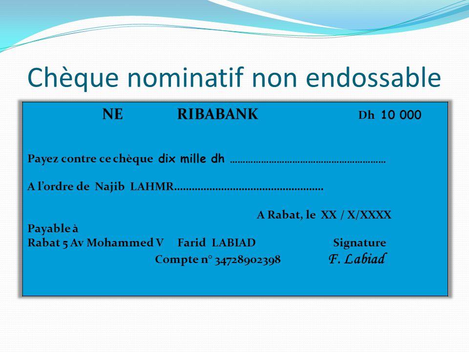 Chèque nominatif non endossable