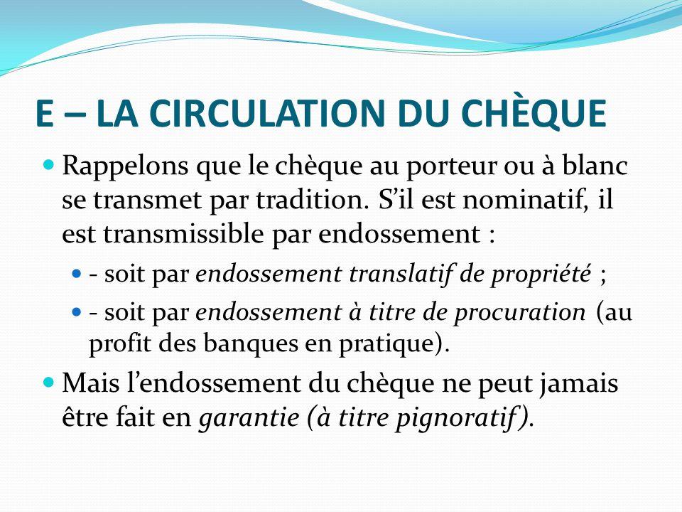 E – LA CIRCULATION DU CHÈQUE
