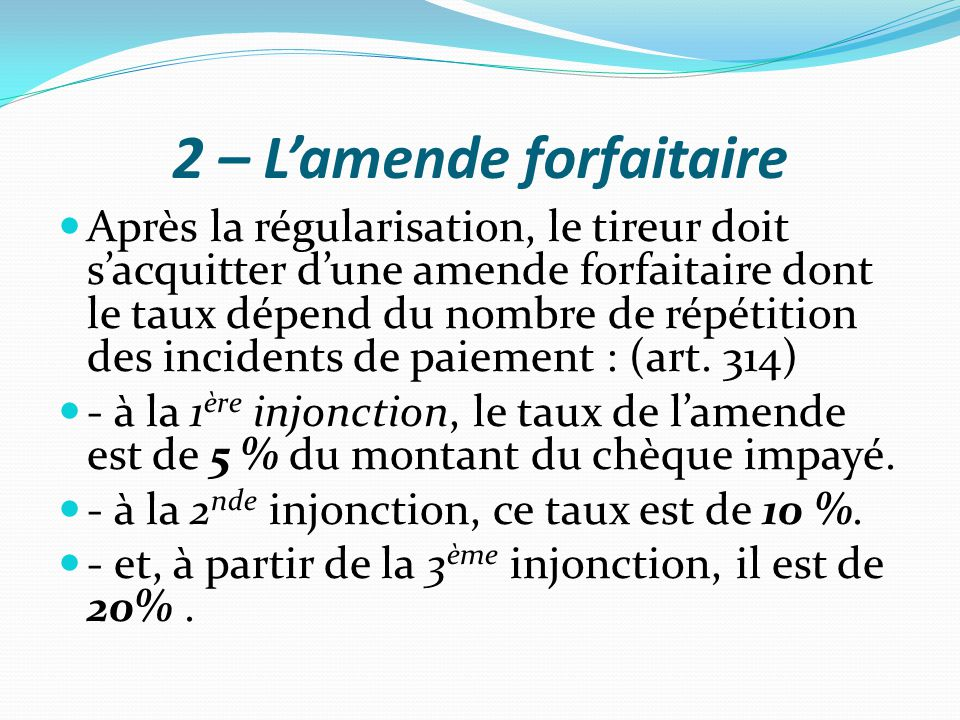 2 – L'amende forfaitaire