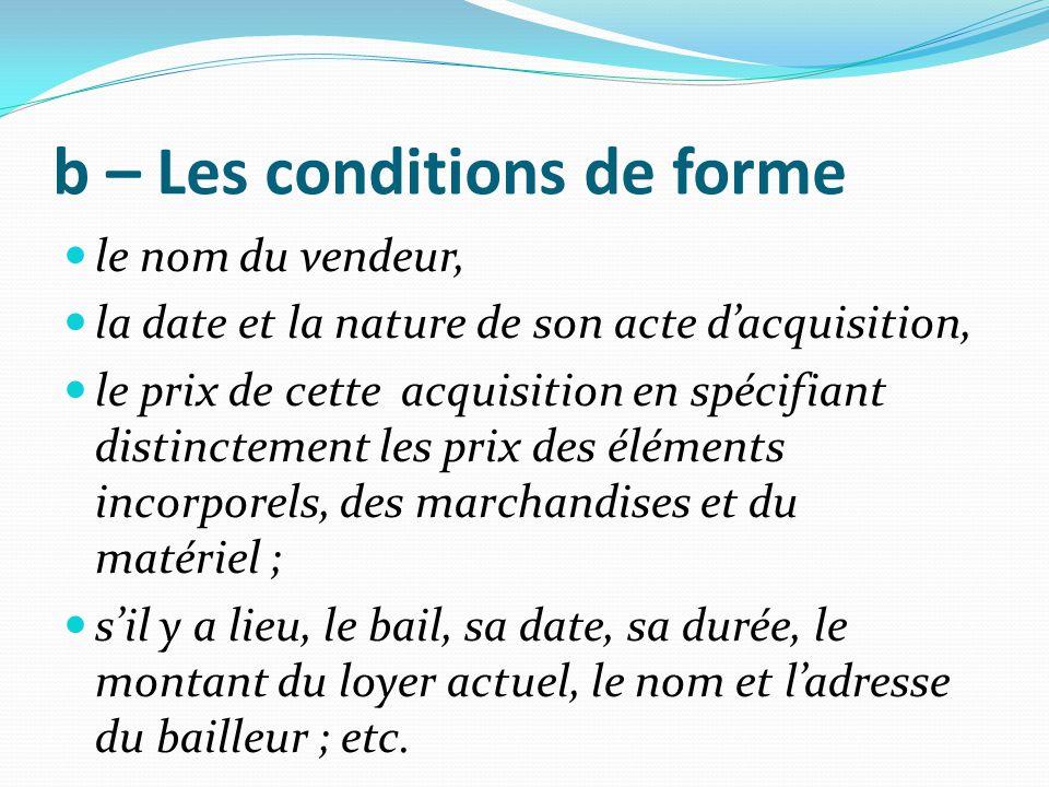 b – Les conditions de forme