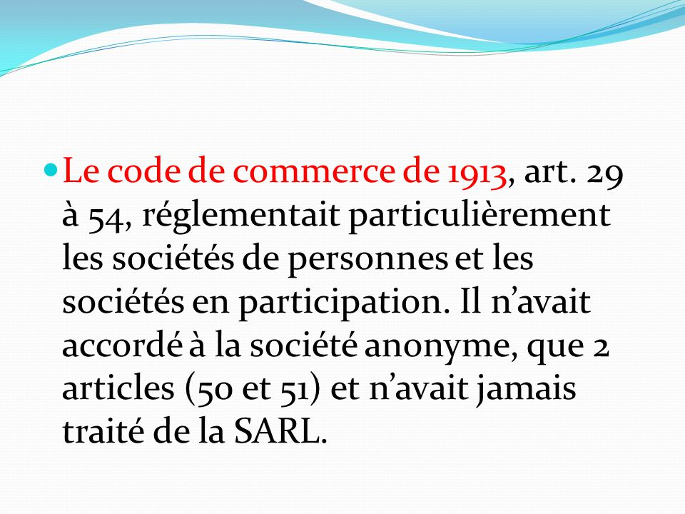 Le code de commerce de 1913, art