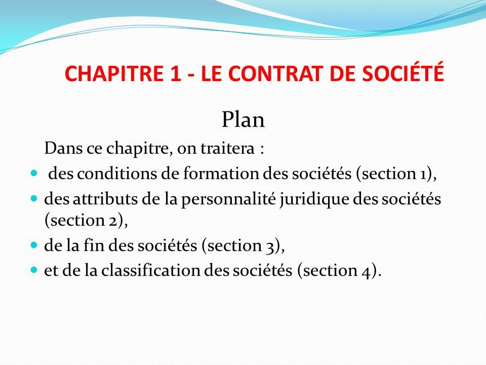 CHAPITRE 1 - LE CONTRAT DE SOCIÉTÉ