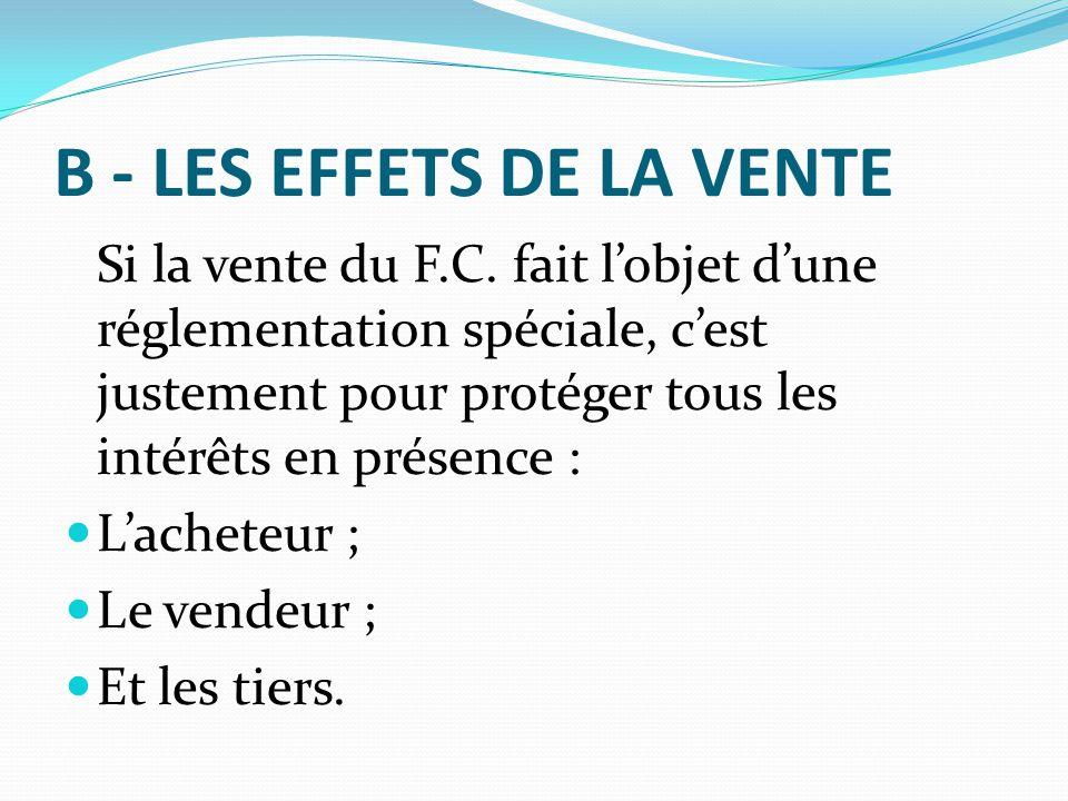 B - LES EFFETS DE LA VENTE