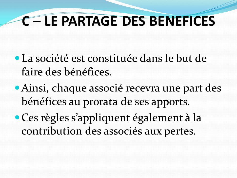 C – LE PARTAGE DES BENEFICES