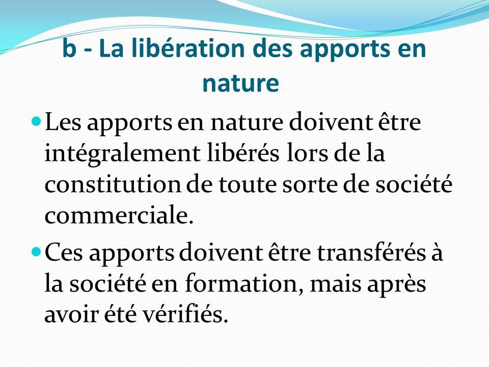 b - La libération des apports en nature