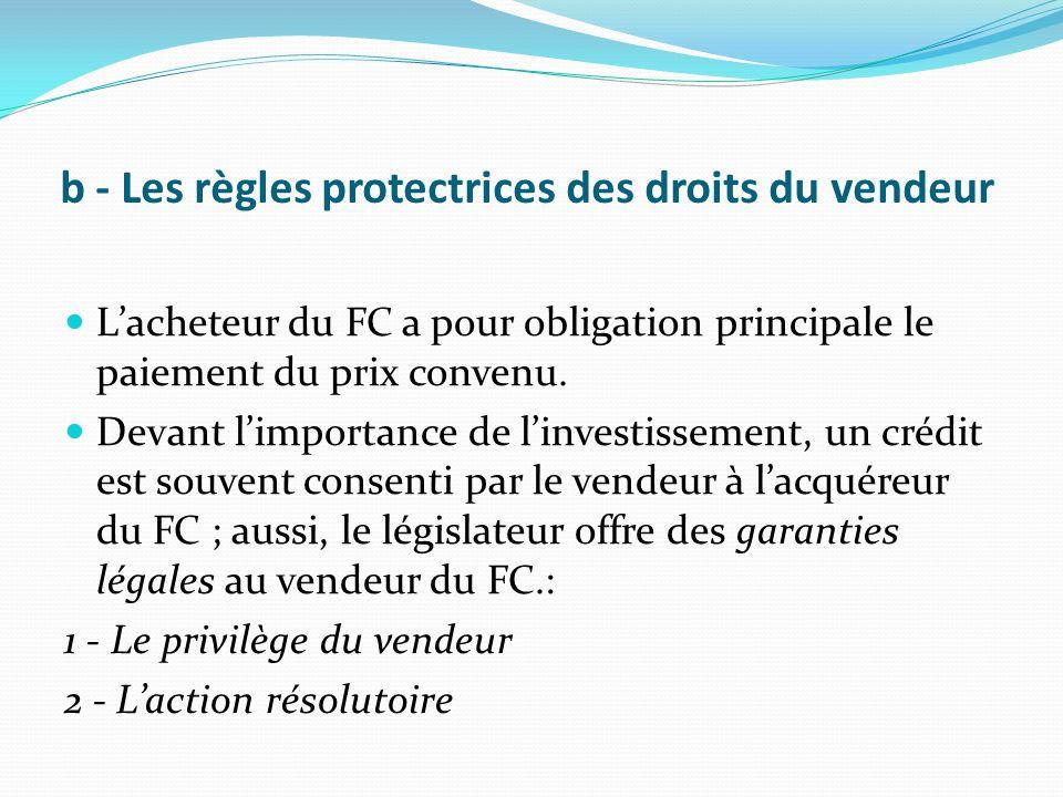 b - Les règles protectrices des droits du vendeur