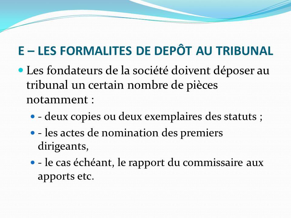 E – LES FORMALITES DE DEPÔT AU TRIBUNAL