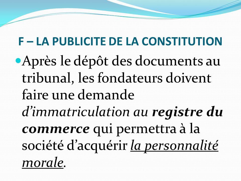 F – LA PUBLICITE DE LA CONSTITUTION