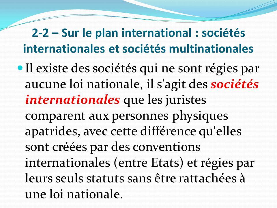 2-2 – Sur le plan international : sociétés internationales et sociétés multinationales