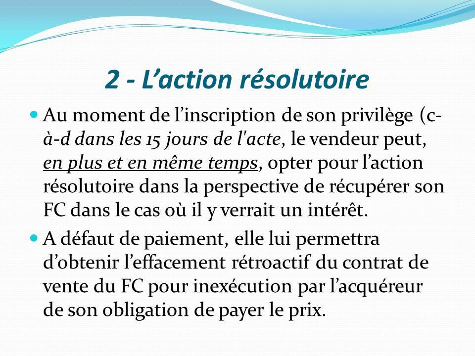 2 - L'action résolutoire