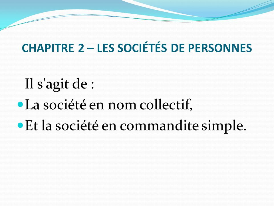 CHAPITRE 2 – LES SOCIÉTÉS DE PERSONNES