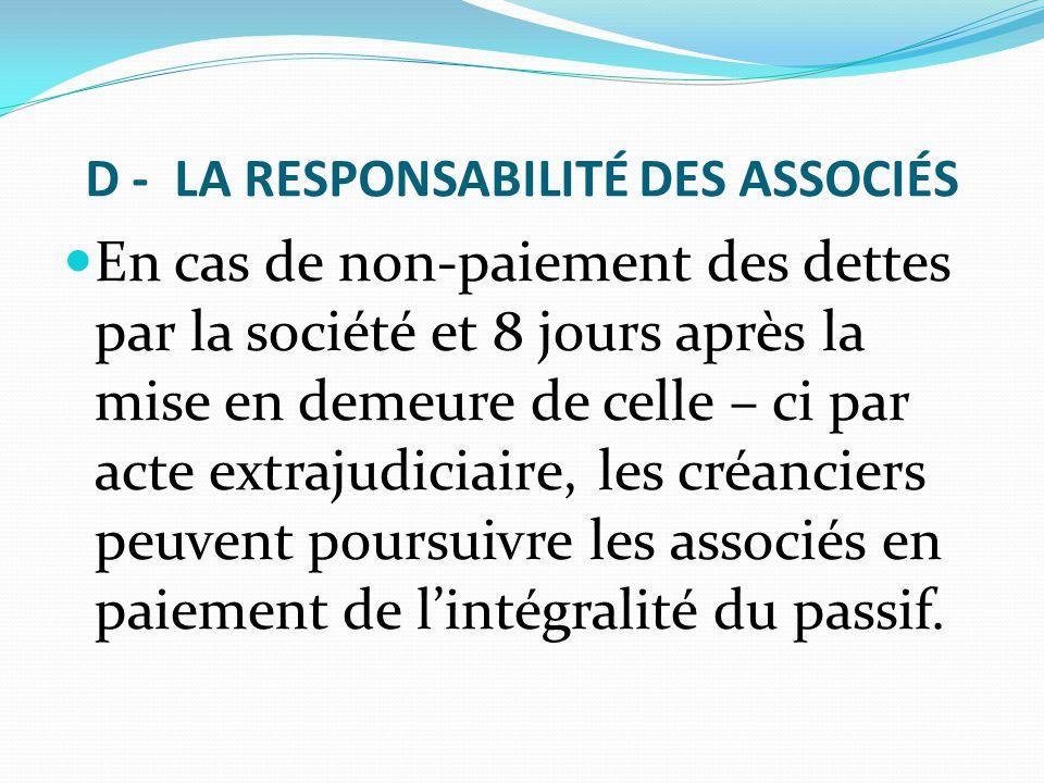D - LA RESPONSABILITÉ DES ASSOCIÉS