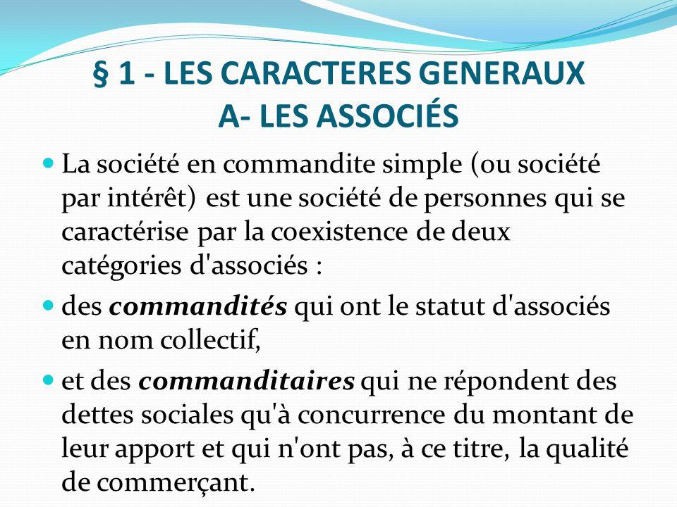 § 1 - LES CARACTERES GENERAUX A- LES ASSOCIÉS