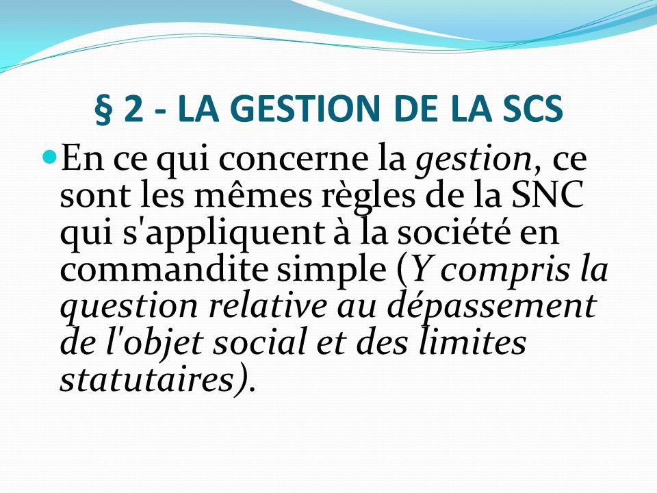 § 2 - LA GESTION DE LA SCS