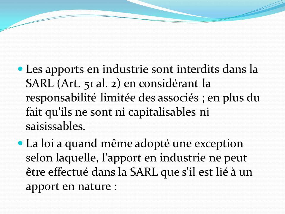 Les apports en industrie sont interdits dans la SARL (Art. 51 al