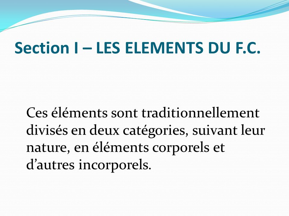 Section I – LES ELEMENTS DU F.C.