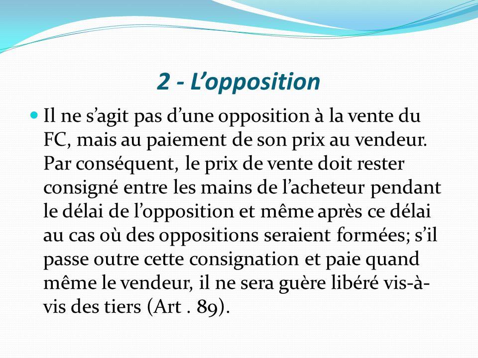 2 - L'opposition