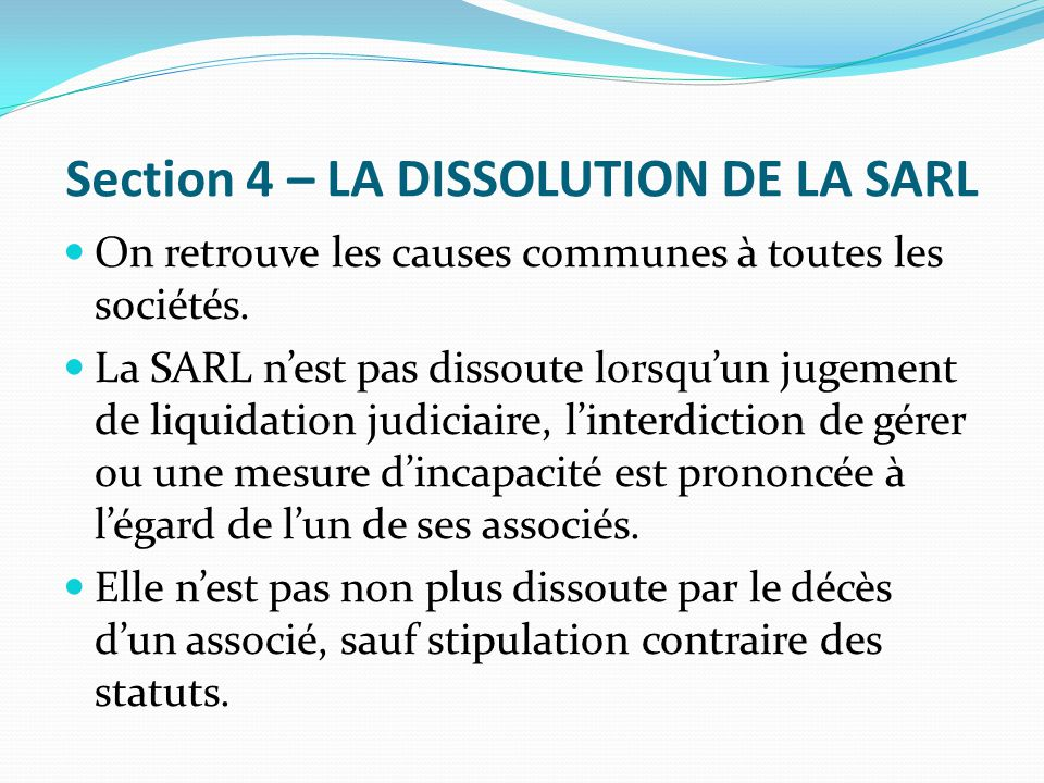 Section 4 – LA DISSOLUTION DE LA SARL