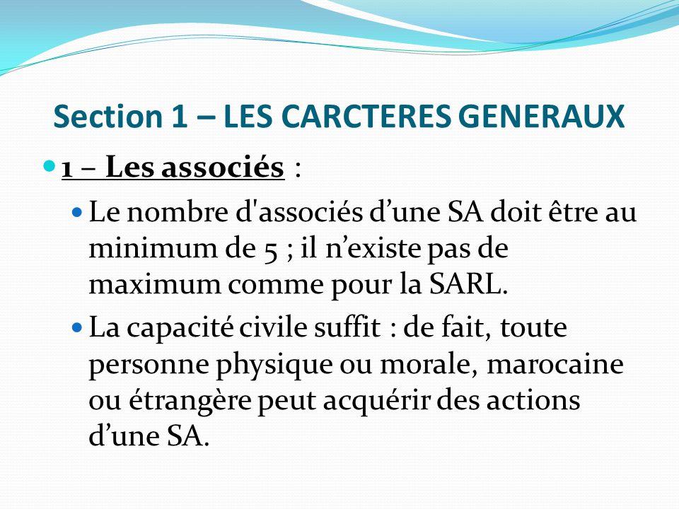Section 1 – LES CARCTERES GENERAUX