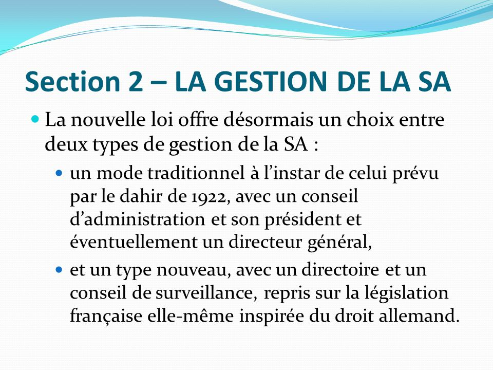 Section 2 – LA GESTION DE LA SA