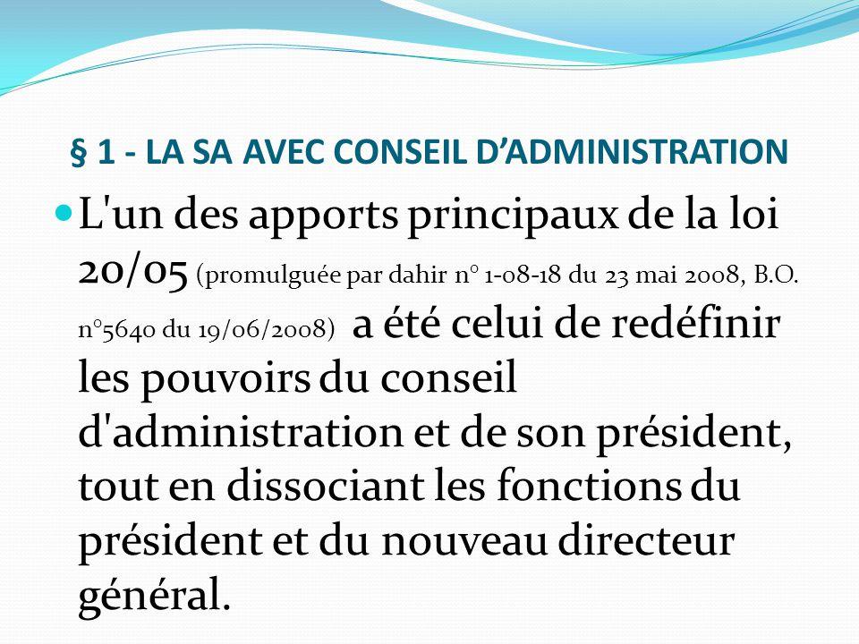 § 1 - LA SA AVEC CONSEIL D'ADMINISTRATION
