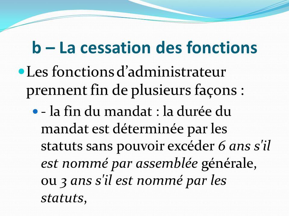 b – La cessation des fonctions