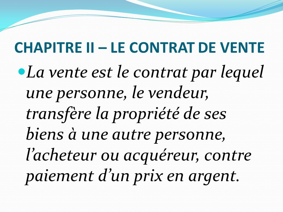 CHAPITRE II – LE CONTRAT DE VENTE