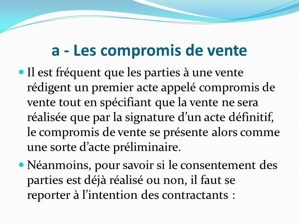 a - Les compromis de vente