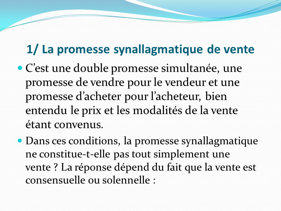 1/ La promesse synallagmatique de vente