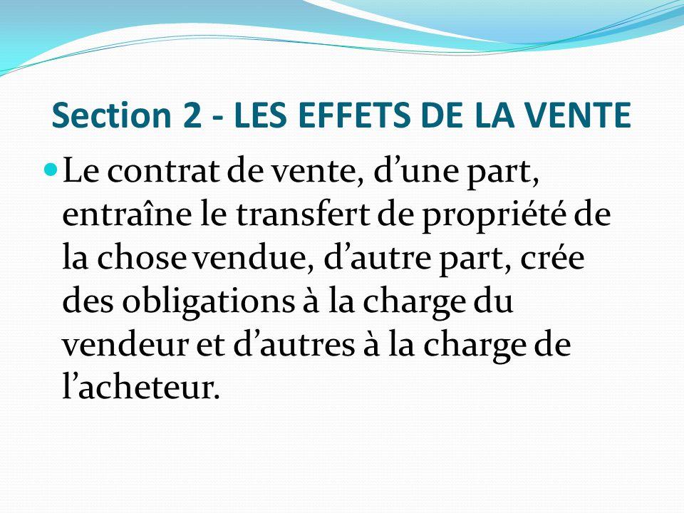 Section 2 - LES EFFETS DE LA VENTE
