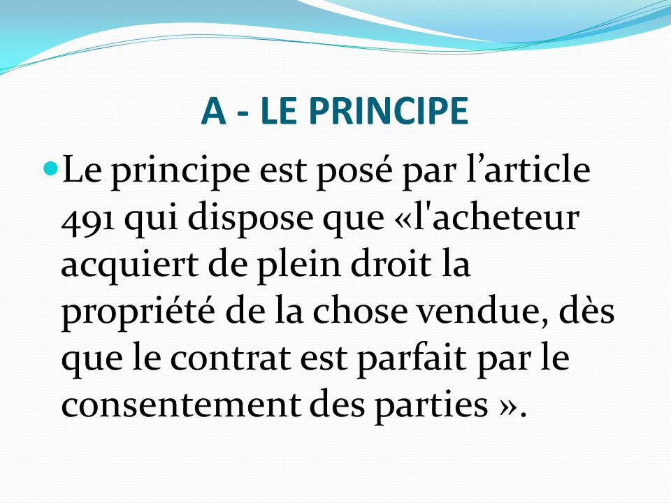 A - LE PRINCIPE