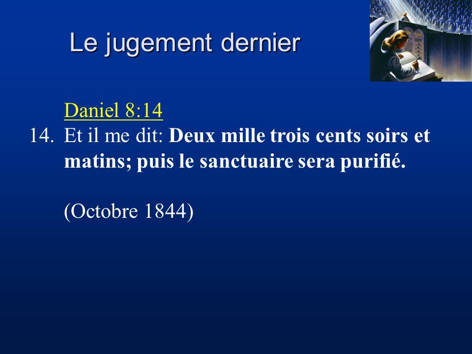 Le jugement dernier Daniel 8:14