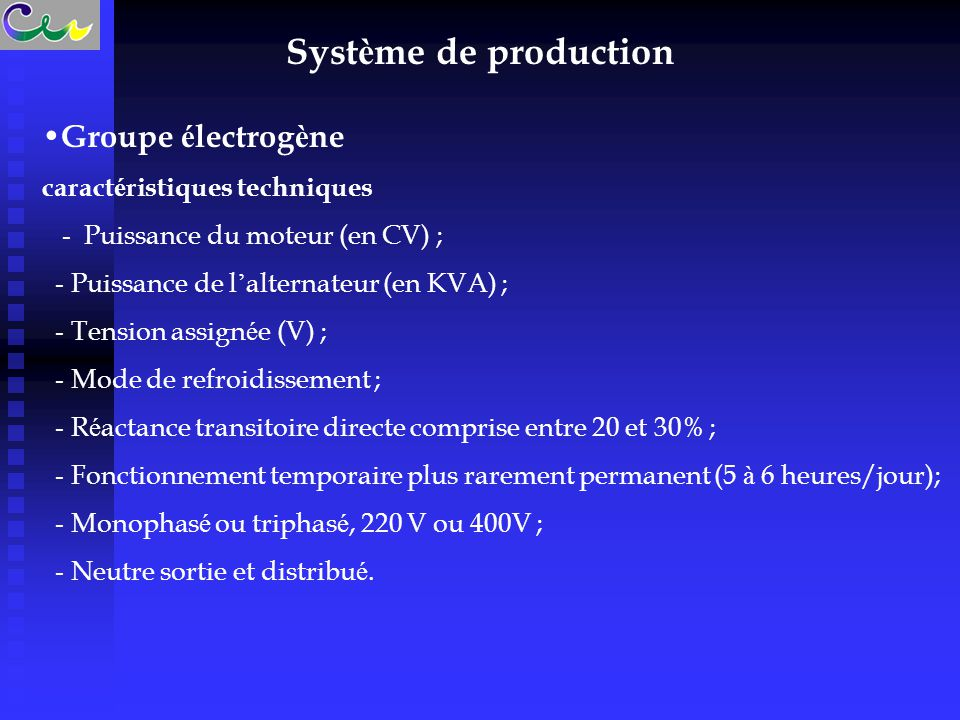 Système de production Groupe électrogène caractéristiques techniques