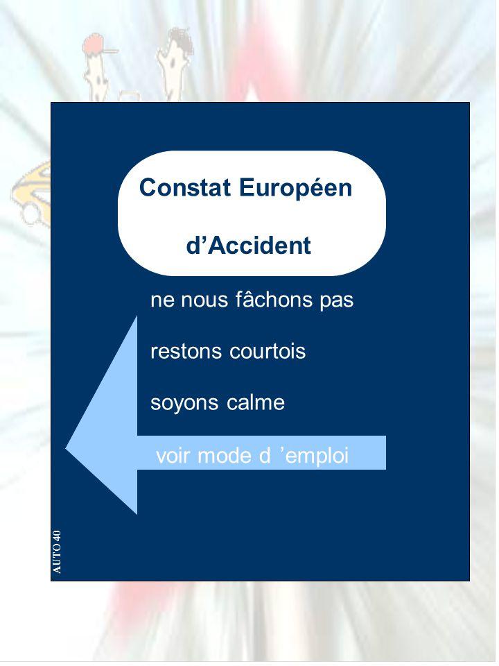 Constat Européen d'Accident ne nous fâchons pas restons courtois