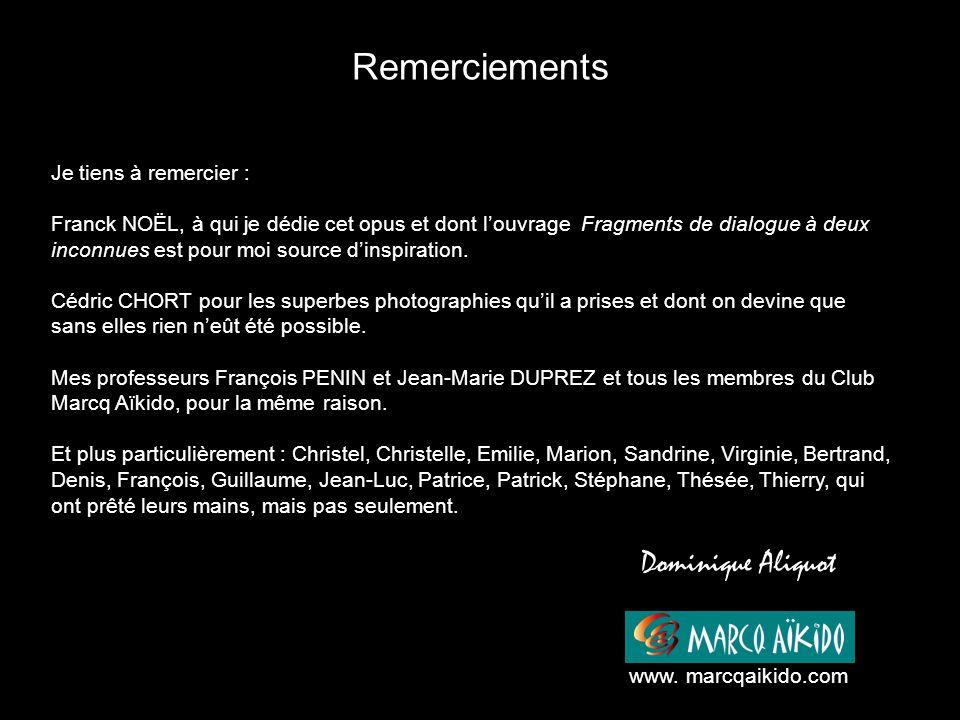Remerciements Dominique Aliquot Je tiens à remercier :