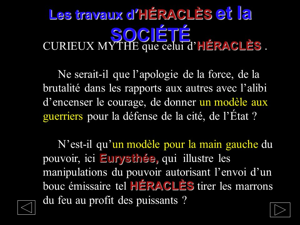 Les travaux d'HÉRACLÈS et la SOCIÉTÉ