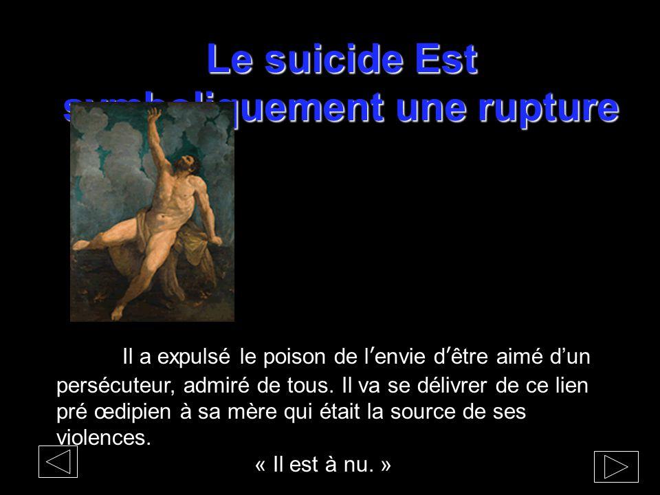 Le suicide Est symboliquement une rupture